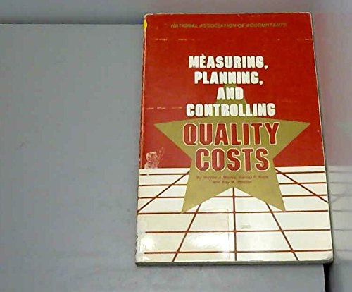 Measuring Planning and Controlling Quality Costs: Morse, W.