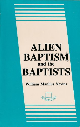 9780866450416: Alien Baptism and the Baptists
