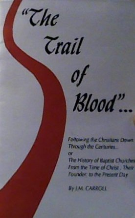 9780866452113: The Trail of Blood