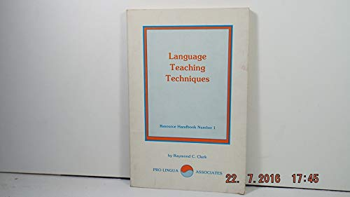 9780866470001: Language teaching techniques (Resource handbook - Pro Lingua Associates ; no. 1)