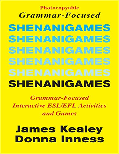 9780866471008: Shenanigames: Grammar-Focused Interactive ESL/EFL Activities and Games (Photocopyable Masters)