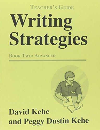 9780866471756: Writing Strategies Two: Advanced: Teacher's Guide