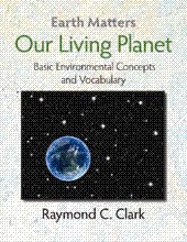 9780866472890: Our Living Planet (Earth Matters) - Basic Environmental Concepts and Vocabulary (Text / CD Set) - By Raymond C. Clark