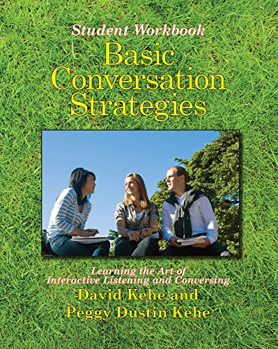 9780866473101: Basic Conversation Strategies, Learning the Art of Interactive Listening and Conversing - Student Workbook