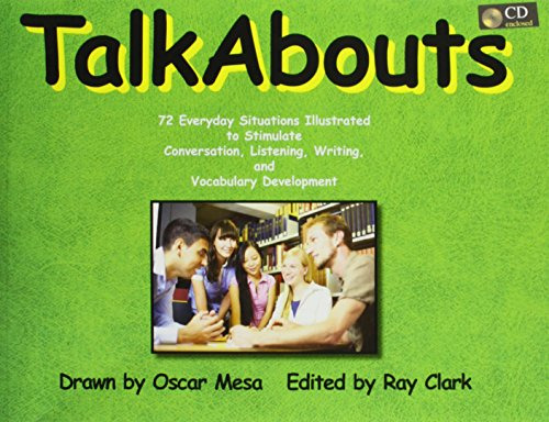 9780866473330: TalkAbouts: 72 Everyday Situations Illustrated to Stimulate Conversation, Listening, Writing, and Vocabulary Development: Text/CD's Set
