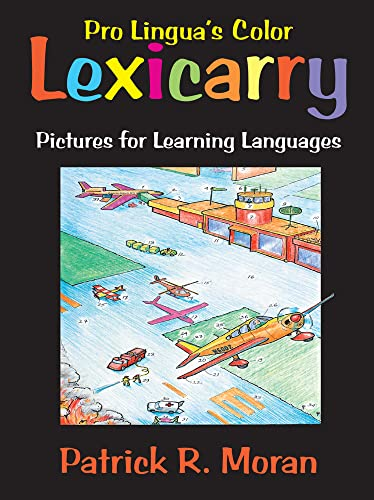 Lexicarry: Pictures for Learning Languages, revised 3rd: Patrick R. Moran