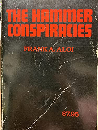 The Hammer Conspiracies: Frank A. Aloi