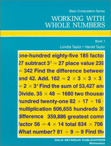 9780866510004: Working With Whole Numbers (Basic Computation)