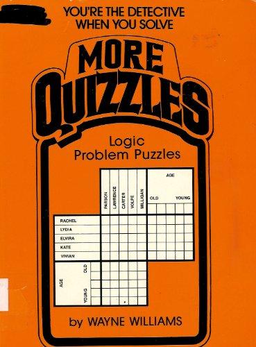 More Quizzles: Logic Problem Puzzles: Wayne Williams