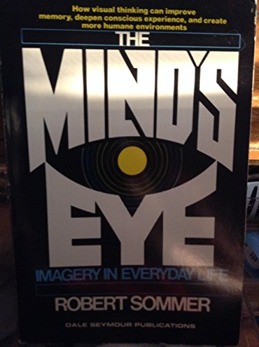 9780866512596: The Mind's Eye: Imagery in Everyday Life