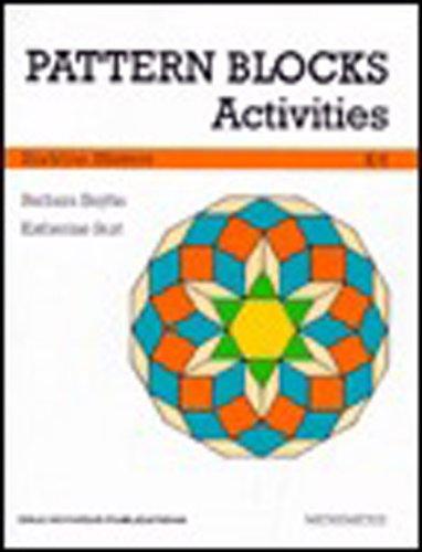 Pattern Blocks Activities (Grades K-6): Barbara Bayha; Katherine Burt