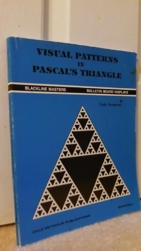 9780866513043: Visual Patterns in Pascal's Triangle