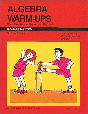 9780866513449: Algebra Warm-Ups: Short Exercises for Review and Exploration