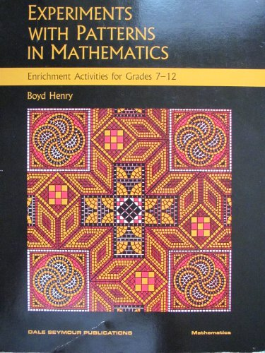 9780866513463: Experiments With Patterns in Mathematics