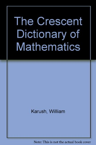 9780866513524: The Crescent Dictionary of Mathematics