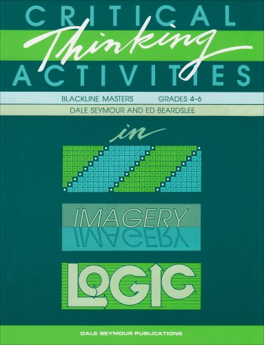 9780866514408: Critical Thinking Activities in Patterns, Imagery & Logic / Grades 4-6 (Blackline Masters)
