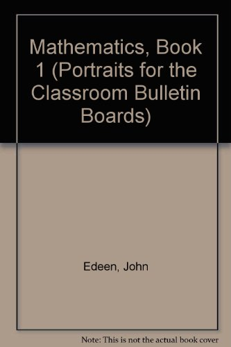 9780866514552: Mathematics, Book 1 (Portraits for the Classroom Bulletin Boards)