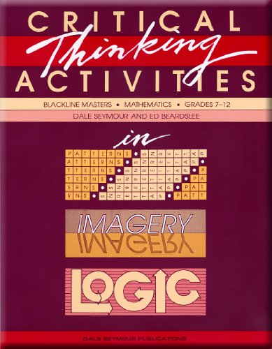 9780866514729: Critical Thinking Activities in Patterns, Imagery, Logic: Mathematics, Grades 7-12 (Blackline Masters)