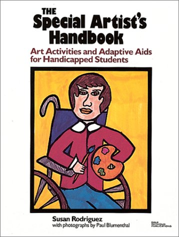 9780866514767: Special Artists Handbook: Art Activities and Adaptive Aids for Handicapped Students