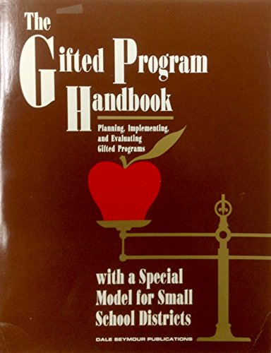 9780866514774: Gifted Program Handbook Planning Implementing and Evaluating Gifted Programs (13901)