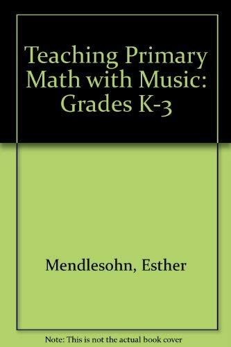 9780866515122: Teaching Primary Math with Music: Grades K-3