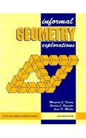 9780866515467: Informal Geometry Explorations: An Activity-Based Approach, Grades 7-12