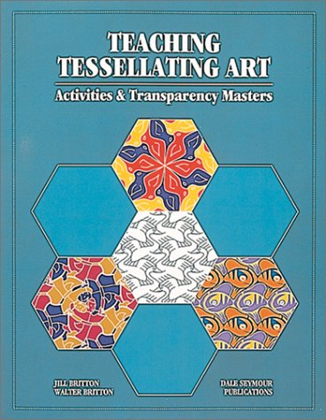 9780866515962: Teaching Tessellating Art: Activities and Transparency Masters