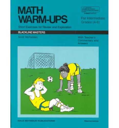 9780866516129: Math Warm-Ups: Short Exercises for Review and Exploration, Intermediate Grades 4-6 (Blackline Masters)
