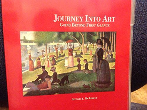 9780866517317: Journey into Art: Going Beyond First Glance