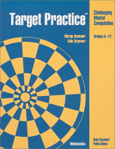 9780866517355: Target Practice: Challenging Mental Computation, Grades 1-5