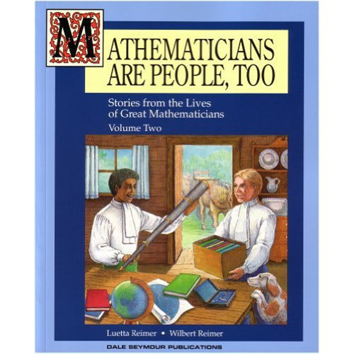 9780866518239: Mathematicians Are People, Too: Stories from the Lives of Great Mathematicians, Vol. 2