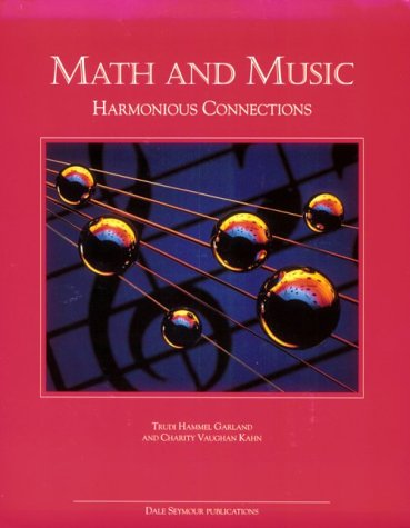 9780866518291: Math and Music: Harmonious Connections