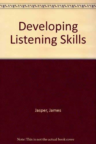 Developing Listening Skills (Grades K-6): Jasper, James M.;