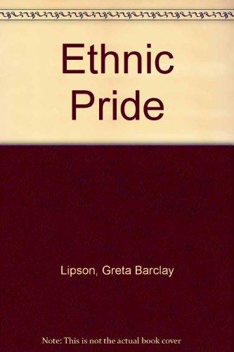 Ethnic Pride: For Grades 4-9: Lipson, Greta Barclay;