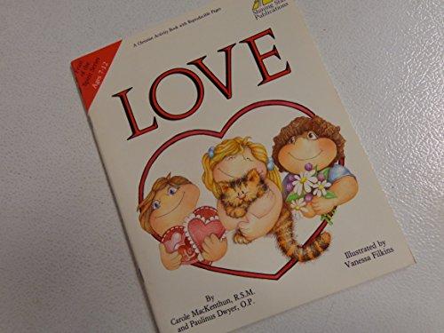 Love (Fruit of Spirit Series) Ages 7-12: Carole MacKenthun