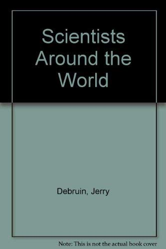 Scientists Around the World: Debruin, Jerry