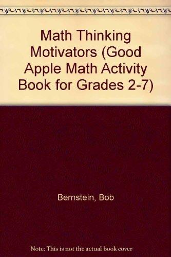 9780866534314: Math Thinking Motivators (Good Apple Math Activity Book for Grades 2-7)