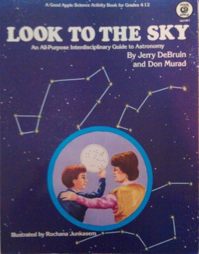 Look to the Sky: Debruin, Jerry; Murad,