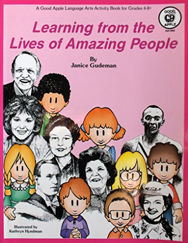 Learning From the Lives of Amazing People: Gudeman, Janice
