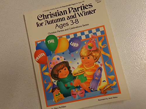 Christian Parties for Autumn and Winter: McMillan, Mary