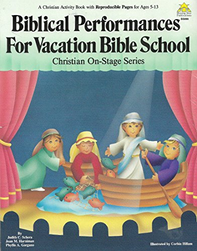 9780866535786: Biblical Performances for Vacation Bible School
