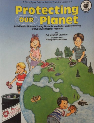 9780866536196: Protecting Our Planet : Primary Grades (GA 1338)