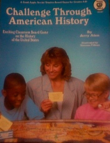 Challenge Through American History: Exciting Classroom Board: Aten, Jerry