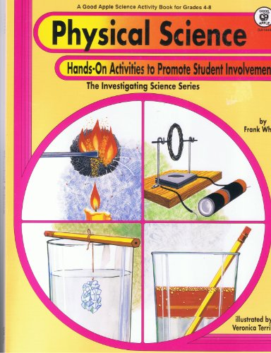 9780866537254: Physical Science: Hands on Activities to Promote Student Involvement (Investigating Science Series)