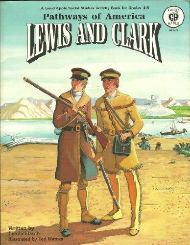 Lewis and Clark (Pathways of America)/#G1474: Hatch, Lynda