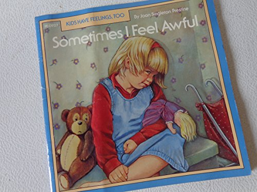 9780866539272: Sometimes I Feel Awful (Kids Have Feelings, Too)
