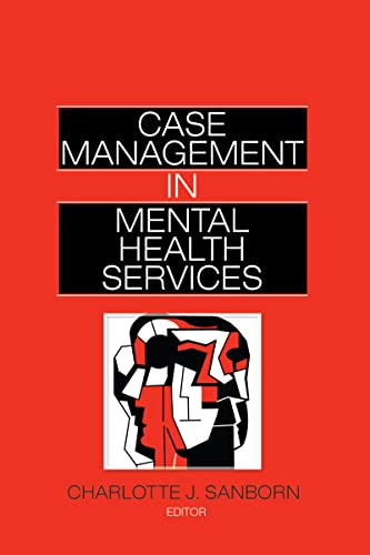 9780866561099: Case Management in Mental Health Services