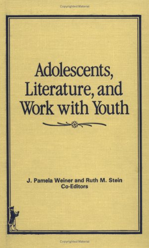 9780866561204: Adolescents, Literature, and Work With Youth (Child & Youth Services)
