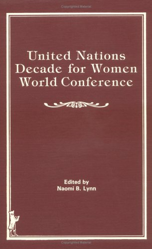 United Nations Decade for Women World Conference (Routledge Advances in Sociology): Powell, Dayle