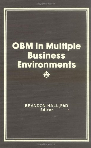 9780866561891: OBM in Multiple Business Environments: New Applications for Organizational Behavior Management (Physical & Occupational Therapy in Geriatrics)